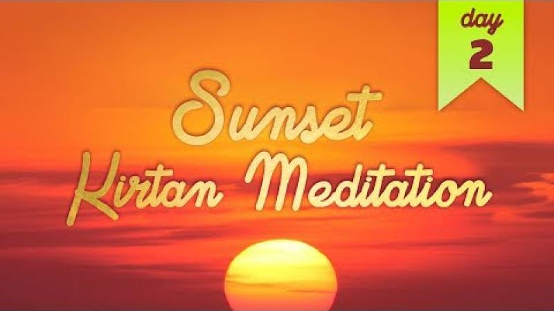 Sunset Kirtan Meditation : Day 2 | Science of Identity Foundation
