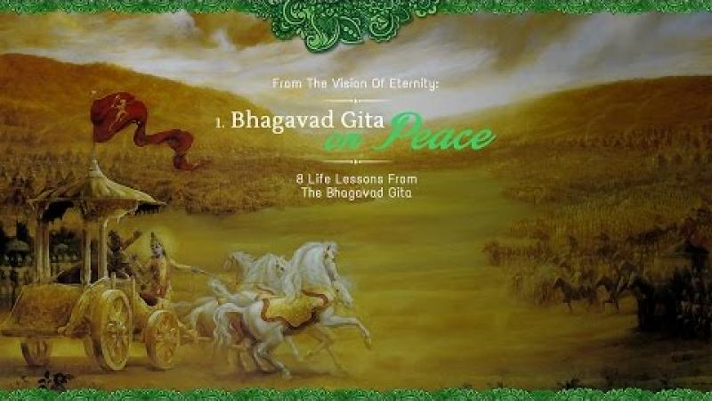 Peace | 8 Life Lessons From The Bhagavad Gita | Acharya Das | Science of Identity