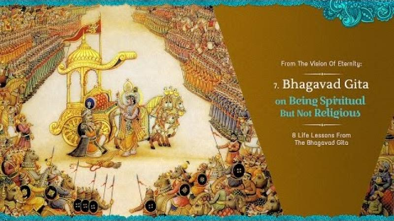 Spiritual But Not Religious | 8 Life Lessons From The Bhagavad Gita | Science of Identity