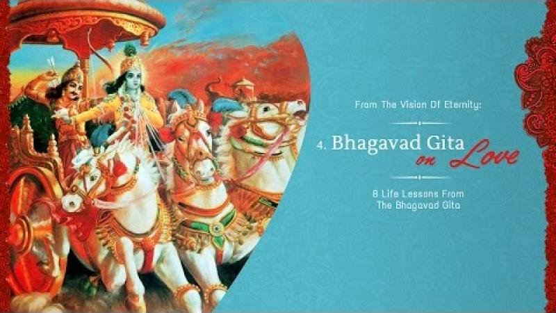 Love | 8 Life Lessons From The Bhagavad Gita | Acharya Das | Science of Identity