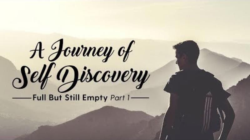 Science of Identity Foundation | A Journey of Self Discovery : Full But Still Empty - Part 1