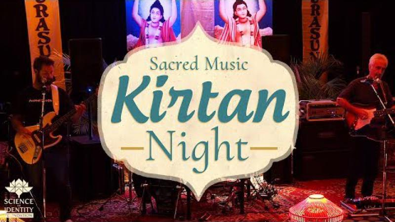 Sacred Music Kirtan Night | Science of Identity Foundation